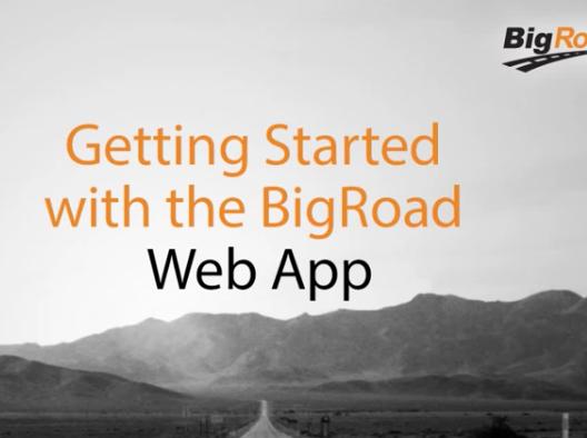 Getting Started - BigRoad Web App