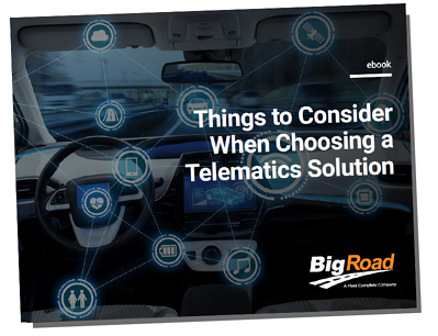 BigRoad eBook - ICON-Things to Consider When Choosing a Telematics Solution