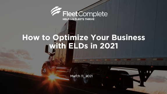How to Optimize your Business with ELDs
